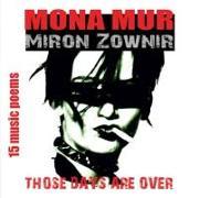Cover-Bild zu Mona Mur & Miron Zownir (Komponist): Those Days Are Over