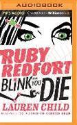 Cover-Bild zu Child, Lauren: Ruby Redfort Blink and You Die