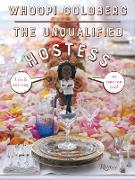 Cover-Bild zu Goldberg, Whoopi: The Unqualified Hostess