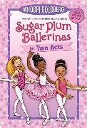 Cover-Bild zu Underwood, Deborah: Sugar Plum Ballerinas in Two Acts
