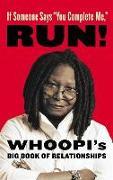 """Cover-Bild zu Goldberg, Whoopi: If Someone Says """"You Complete Me"""" RUN!"""