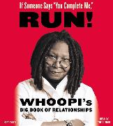 """Cover-Bild zu Goldberg, Whoopi: If Someone Says """"you Complete Me,"""" Run!: Whoopi's Big Book of Relationships"""