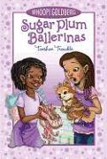 Cover-Bild zu Goldberg, Whoopi: Sugar Plum Ballerinas Toeshoe Trouble (Sugar Plum Ballerinas, Book 2)