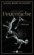 Cover-Bild zu Boije af Gennäs, Louise: Feuerrache