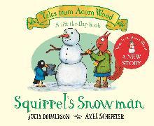 Cover-Bild zu Donaldson, Julia: Squirrel's Snowman
