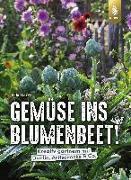 Cover-Bild zu Lorey, Heidi: Gemüse ins Blumenbeet!