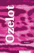 Cover-Bild zu Senn, Rahel: Ozelot
