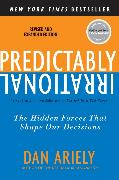 Cover-Bild zu Ariely, Dan: Predictably Irrational, Revised and Expanded Edition