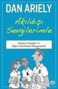Cover-Bild zu Ariely, Dan: Akildisi Sevgilerimle