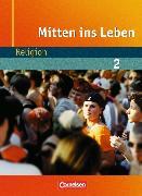 Cover-Bild zu Mitten ins Leben 2. Religion. Schülerbuch von Getta, Leonie