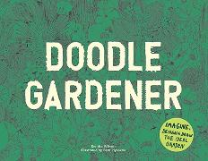 Cover-Bild zu Wilson, Kendra: Doodle Gardener