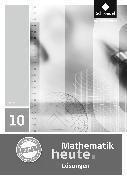 Cover-Bild zu Mathematik heute - Ausgabe 2011 für Hessen von Griesel, Heinz (Hrsg.)
