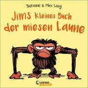 Cover-Bild zu Lang, Suzanne: Jims kleines Buch der miesen Laune
