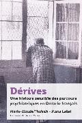 Cover-Bild zu Thifault, Marie-Claude: Dérives (eBook)