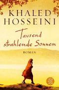 Cover-Bild zu Hosseini, Khaled: Tausend strahlende Sonnen