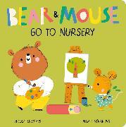 Cover-Bild zu Edwards, Nicola: Bear and Mouse Go to Nursery