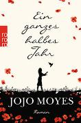 Cover-Bild zu Moyes, Jojo: Ein ganzes halbes Jahr