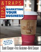 Cover-Bild zu Tips and Traps for Marketing Your Business von Cooper, Scott W.