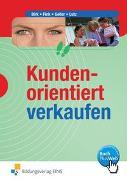 Cover-Bild zu Kundenorientiert verkaufen von Birk, Fritz