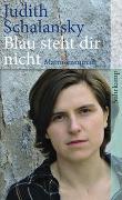 Cover-Bild zu Schalansky, Judith: Blau steht Dir nicht