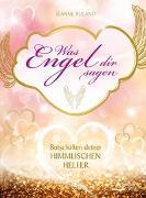 Cover-Bild zu Was Engel dir sagen von Ruland, Jeanne