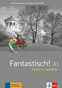 Cover-Bild zu Fantastisch A1. Lehrerhandbuch mit CD und DVD von Maccarini, Jocelyne