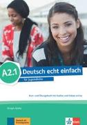 Cover-Bild zu Deutsch echt einfach A2.1. Kurs- und Übungsbuch mit Audios und Videos online von Motta, Giorgio