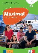 Cover-Bild zu Maximal B1. Kursbuch. Kursbuch mit Audios und Videos von Glück, Dagmar