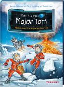 Cover-Bild zu Flessner, Bernd: Der kleine Major Tom. Band 14. Abenteuer im brennenden Eis