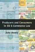 Cover-Bild zu Dickie, John: Producers and Consumers in EU E-Commerce Law (eBook)