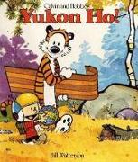 Cover-Bild zu Yukon Ho! von Watterson, Bill