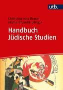 Cover-Bild zu von Braun, Christina (Hrsg.): Handbuch Jüdische Studien