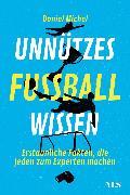 Cover-Bild zu Michel, Daniel: Unnützes Fußballwissen (eBook)