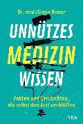 Cover-Bild zu Brater, Jürgen: Unnützes Medizinwissen (eBook)