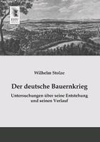 Cover-Bild zu Stolze, Wilhelm: Der deutsche Bauernkrieg