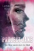 Cover-Bild zu Noni, Lynette: Project Jane 1. Ein Wort verändert die Welt