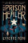 Cover-Bild zu Noni, Lynette: The Prison Healer