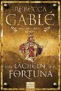 Cover-Bild zu Das Lächeln der Fortuna von Gablé, Rebecca