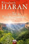 Cover-Bild zu Im Tal der Eukalyptuswälder von Haran, Elizabeth