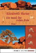 Cover-Bild zu Die Insel der roten Erde (eBook) von Haran, Elizabeth