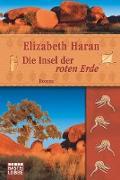 Cover-Bild zu Die Insel der roten Erde von Haran, Elizabeth