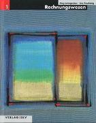 Cover-Bild zu Rechnungswesen / Rechnungswesen 1 von Leimgruber, Jürg