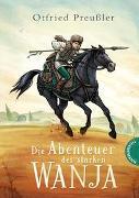 Cover-Bild zu Preußler, Otfried: Die Abenteuer des starken Wanja