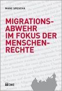 Cover-Bild zu Spescha, Marc: Migrationsabwehr im Fokus der Menschenrechte