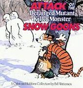Cover-Bild zu Attack of the Deranged Mutant Killer Monster Snow Goons von Watterson, Bill