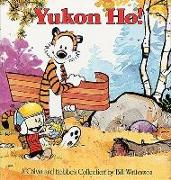 Cover-Bild zu Yukon Ho: A Calvin and Hobbes Collection von Watterson, Bill