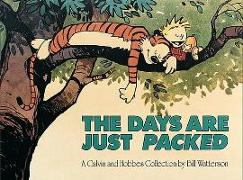 Cover-Bild zu The Days Are Just Packed: A Calvin and Hobbes Collection von Watterson, Bill