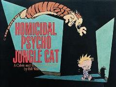 Cover-Bild zu Homicidal Psycho Jungle Cat: A Calvin and Hobbes Collection von Watterson, Bill