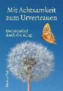 Cover-Bild zu Walz, Markus: Mit Achtsamkeit zum Urvertrauen