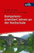 Cover-Bild zu Kompetenzorientiert lehren an der Hochschule von Brendel, Sabine